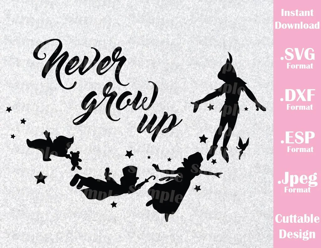 Download Peter Pan Quote Never Grow Up Neverland Inspired Cutting ...
