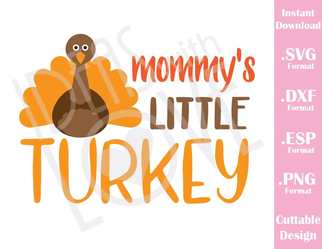 Download Mommy Little Turkey Thanksgiving Day Fall Cutting Files in ...