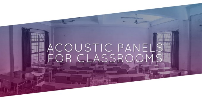Acoustic Wall Panels For Classrooms Overtone Acoustics