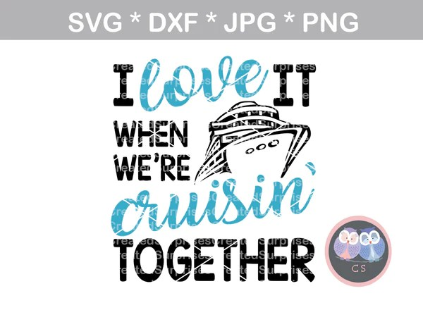 Download I love it when we're cruisin together, cruising, ship ...