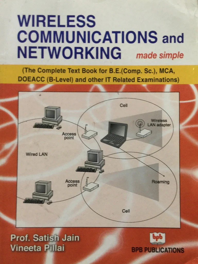 wireless communication networking made simple by prof satish jain bpb publications [ 769 x 1024 Pixel ]