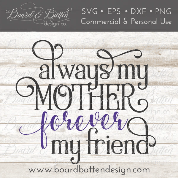 Always My Mother Forever My Friend SVG File Board