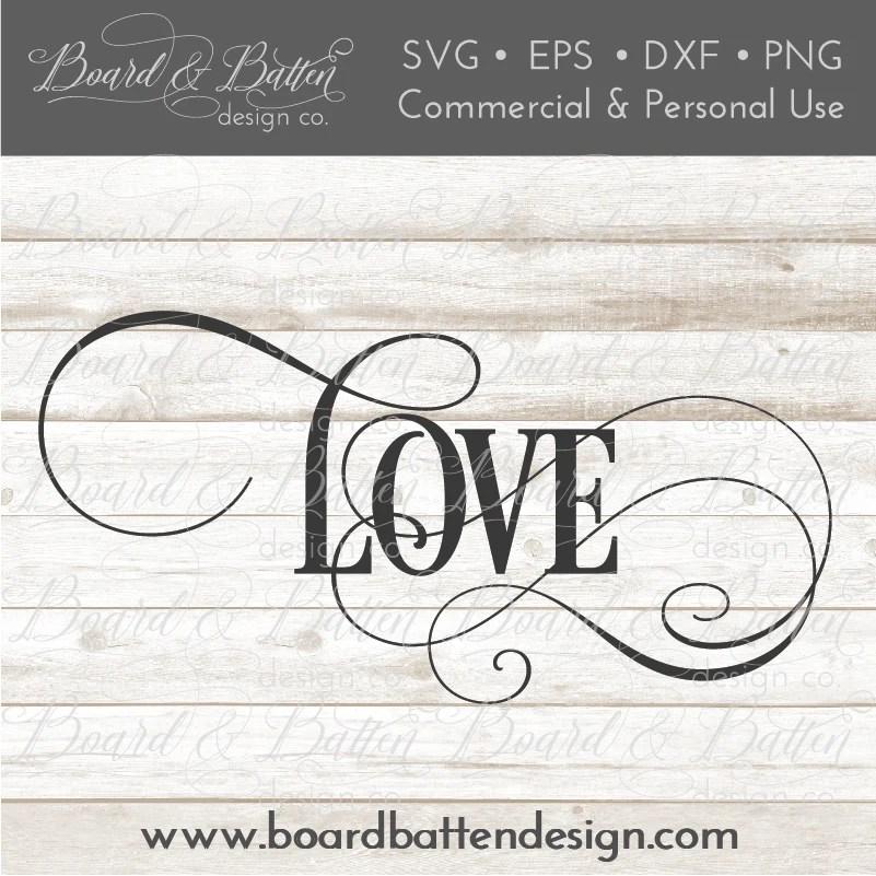 Download Single Word Love SVG File - WS5 - Board & Batten Design Co.