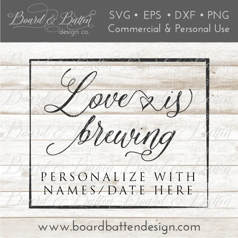 Download Love Is Brewing SVG File - Wedding Style 4 - Board ...