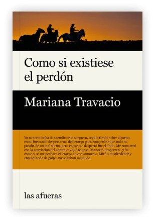 """Mariana Travacio. """"Como si existiese el perdón"""". Las afueras."""