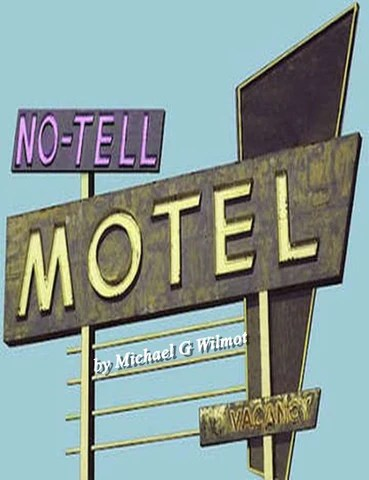 No Tell Motel By Michael G Wilmot