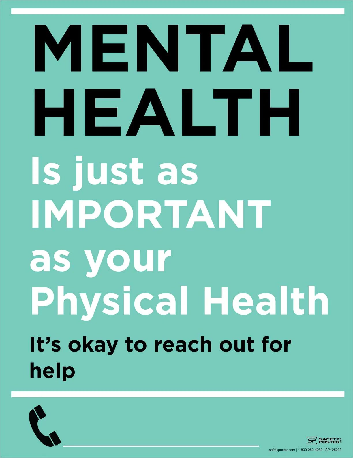 Mental Health Is Just As Important - Safety Poster