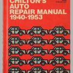 Chilton S Auto Repair Manual 1940 1953 L Art Et L Automobile