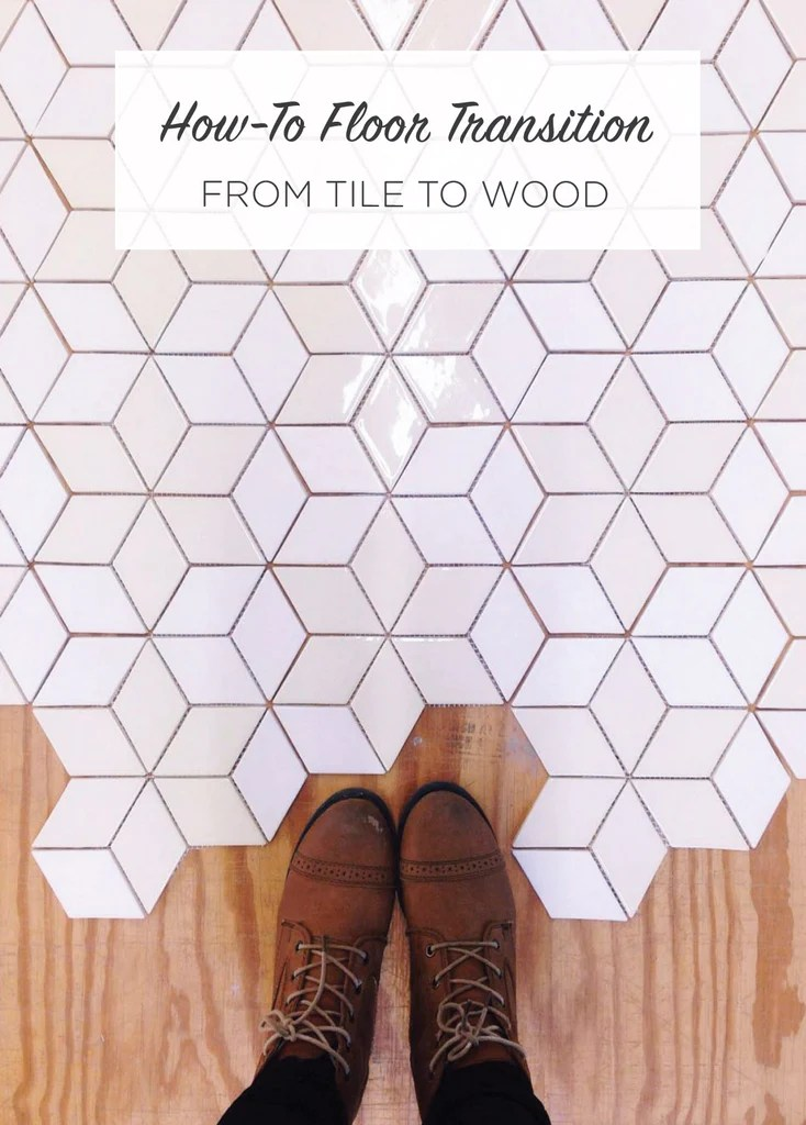 HowTo Floor Transition From Tile to Wood  Mercury Mosaics