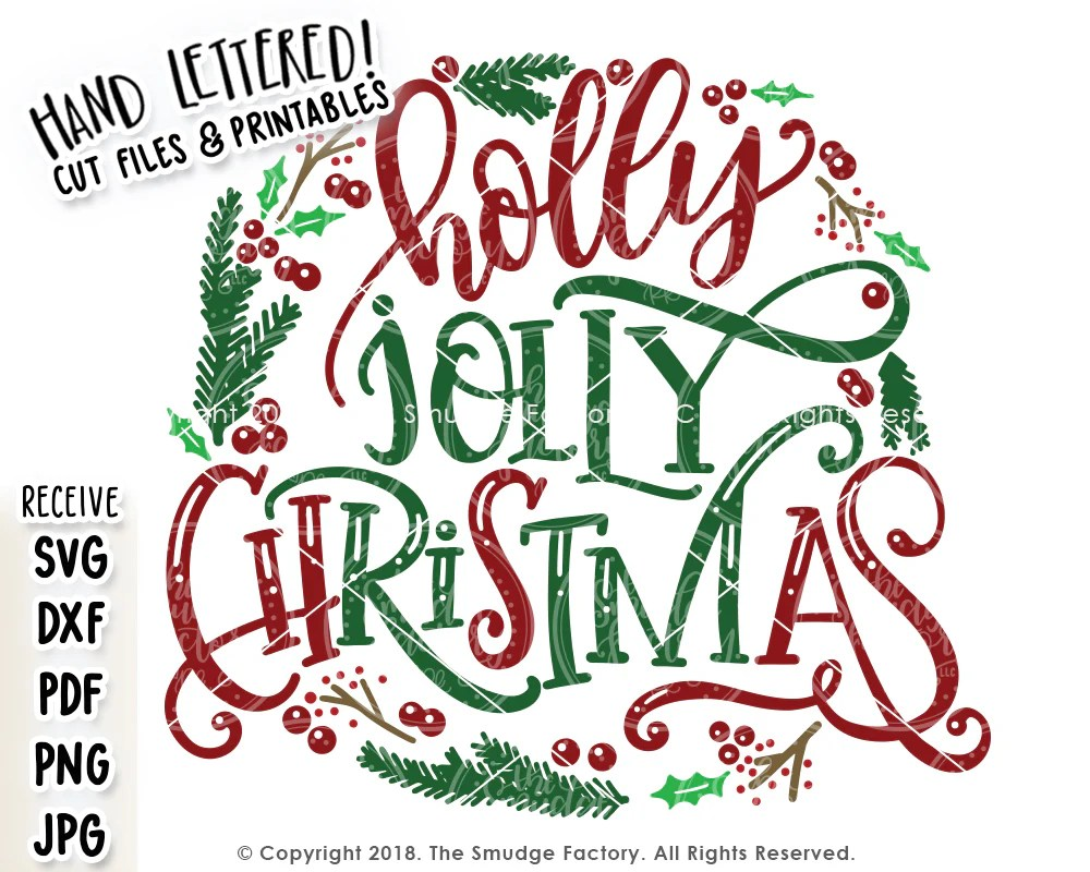 Digital download will be a zip file containing the following: Holly Jolly Christmas Wreath Svg Printable The Smudge Factory