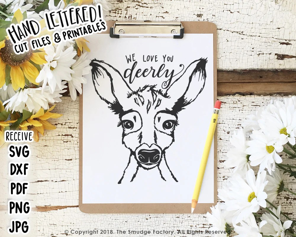 Download We Love You Deerly SVG & Printable - The Smudge Factory
