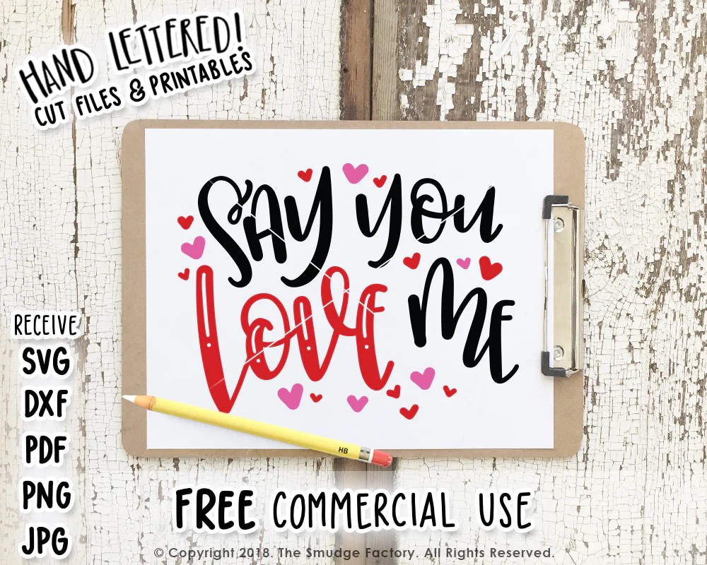 Download Say You Love Me SVG & Printable - The Smudge Factory