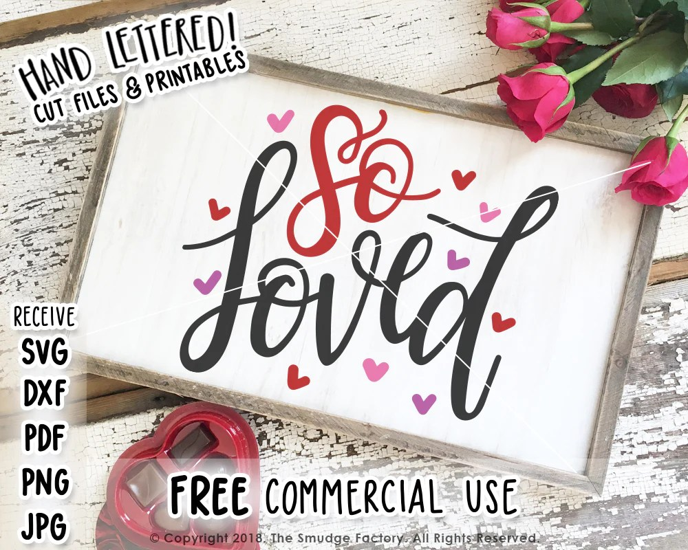 Download So Loved SVG & Printable - The Smudge Factory