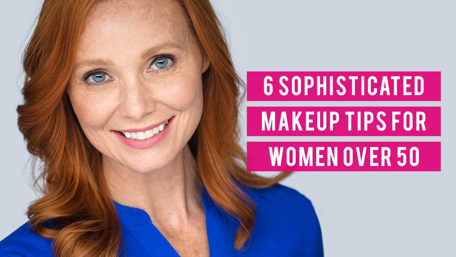 6 sophisticated makeup tips