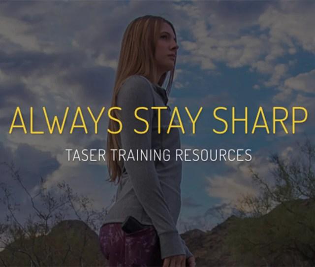 Always Stay Sharp Taser Training
