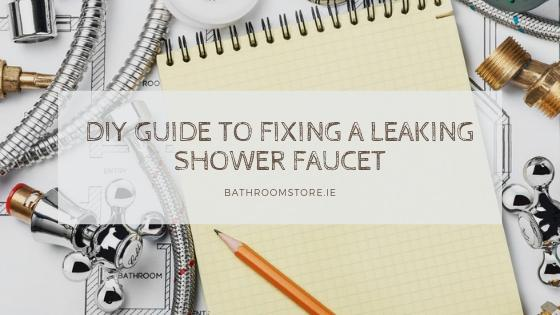 diy guide to fixing a leaking shower