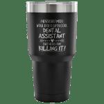 Dental Assistant Travel Coffee Mug Ecopious Com
