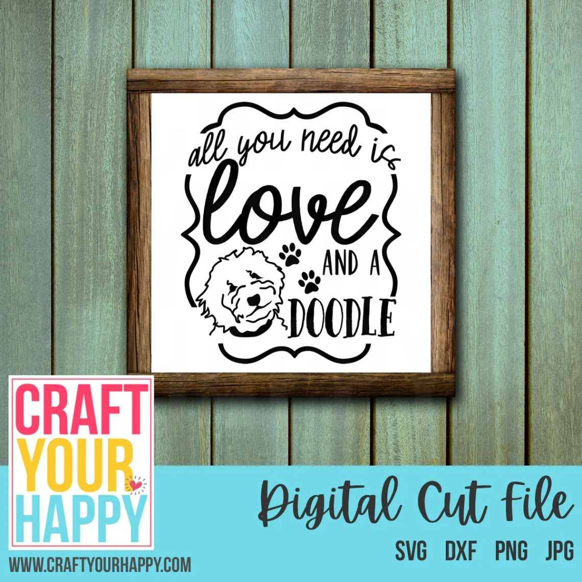 Download SVG Cutting File - All You Need Is Love And A Doodle 2 ...