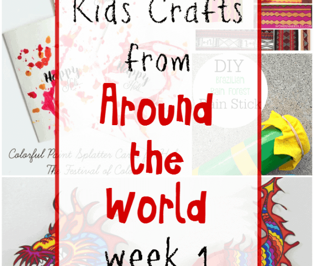 Kids Crafts From Around The World Week  Made With Happy