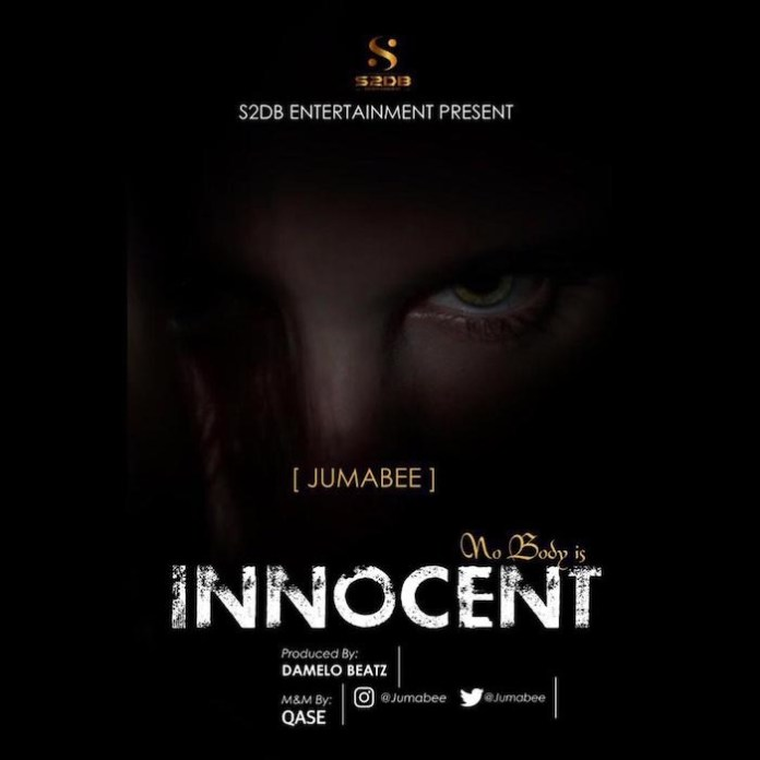 Jumabee Nobody Is Innocent