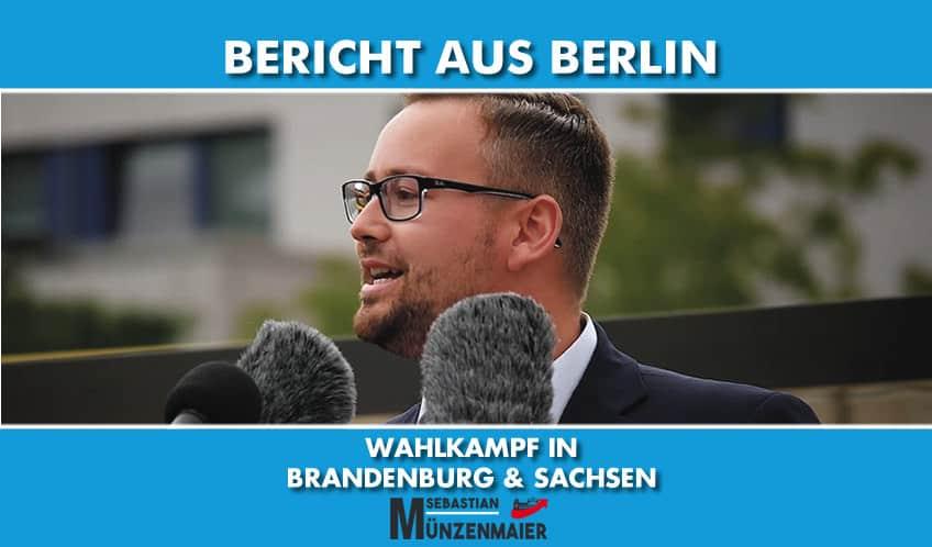 Bericht aus Berlin - Wahlkampf in Brandenburg & Sachsen