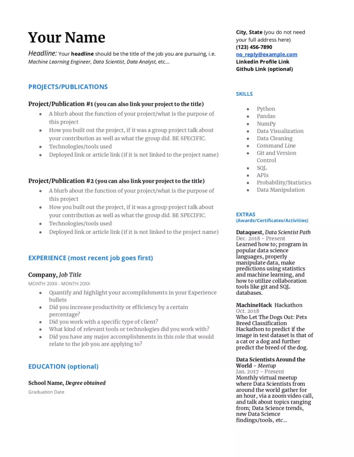 As you apply for civilian careers, make sure to align resume with the skills listed in the job posting. How To Write A Great Data Science Resume Dataquest