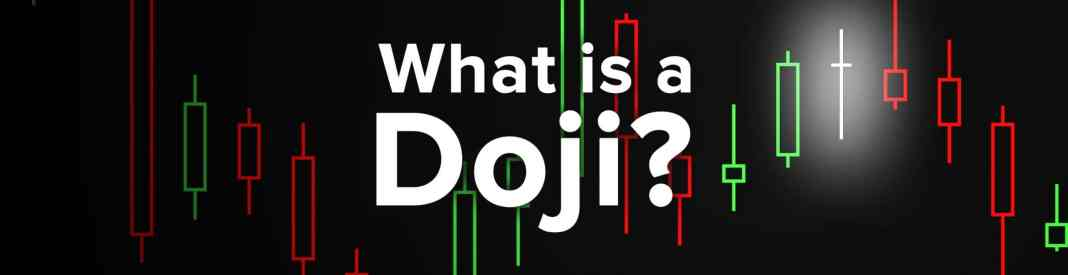 Doji Candlestick Pattern – How To Verify And Use Efficiently In Binomo