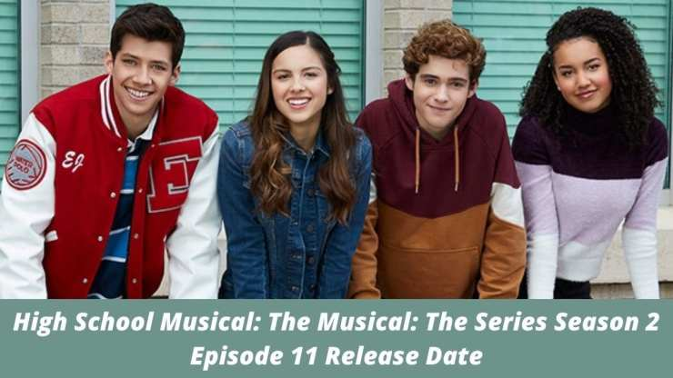 हाई स्कूल म्यूजिकल: द म्यूजिकल: द सीरीज सीजन 2 एपिसोड 11