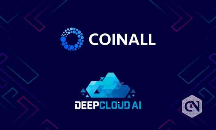 Crypto Exchange CoinAll Broadcasts News About Its DeepCloud (DEEP) Token Discount Sale