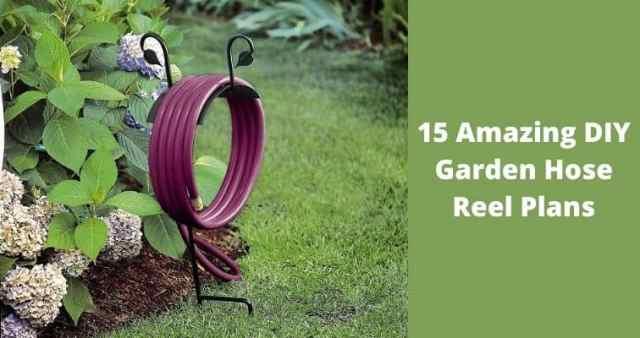 15 Amazing DIY Garden Hose Reel Plans