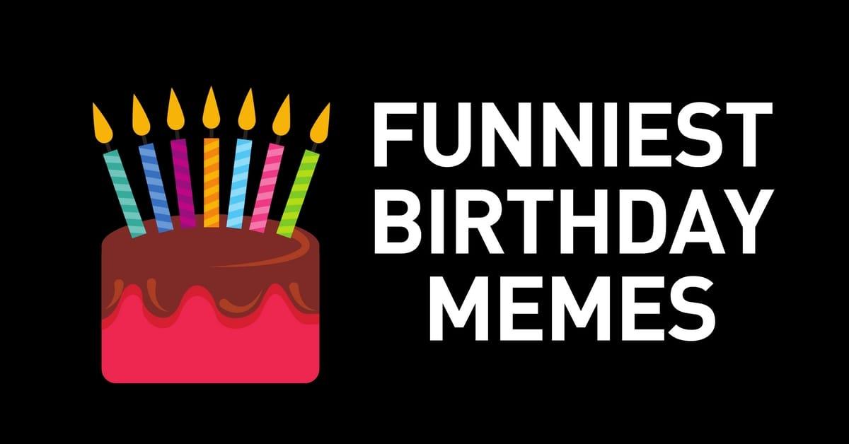 birthday memes ultimate resource