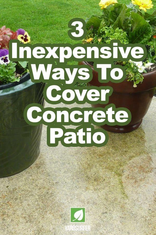 to cover concrete patio