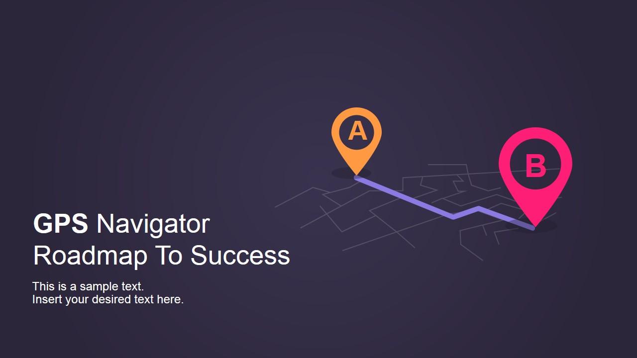 GPS Navigator Roadmap PowerPoint Template SlideModel