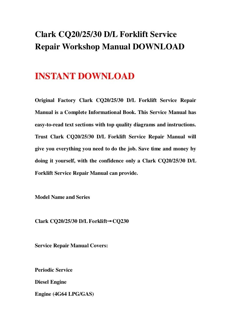 medium resolution of clark cq20 25 30 d l forklift service repair workshop manual download