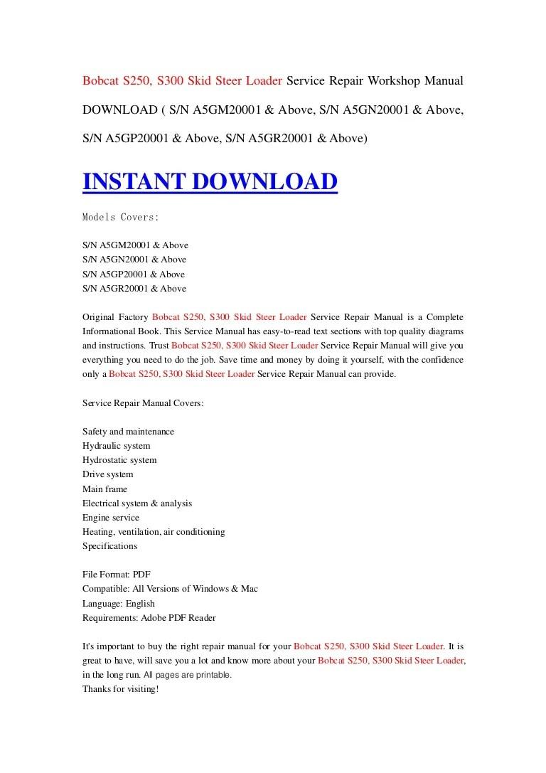 medium resolution of bobcat s250 s300 skid steer loader service repair workshop manual download s n a5gm20001 above s n a5gn20001 above s n a5gp20001 above