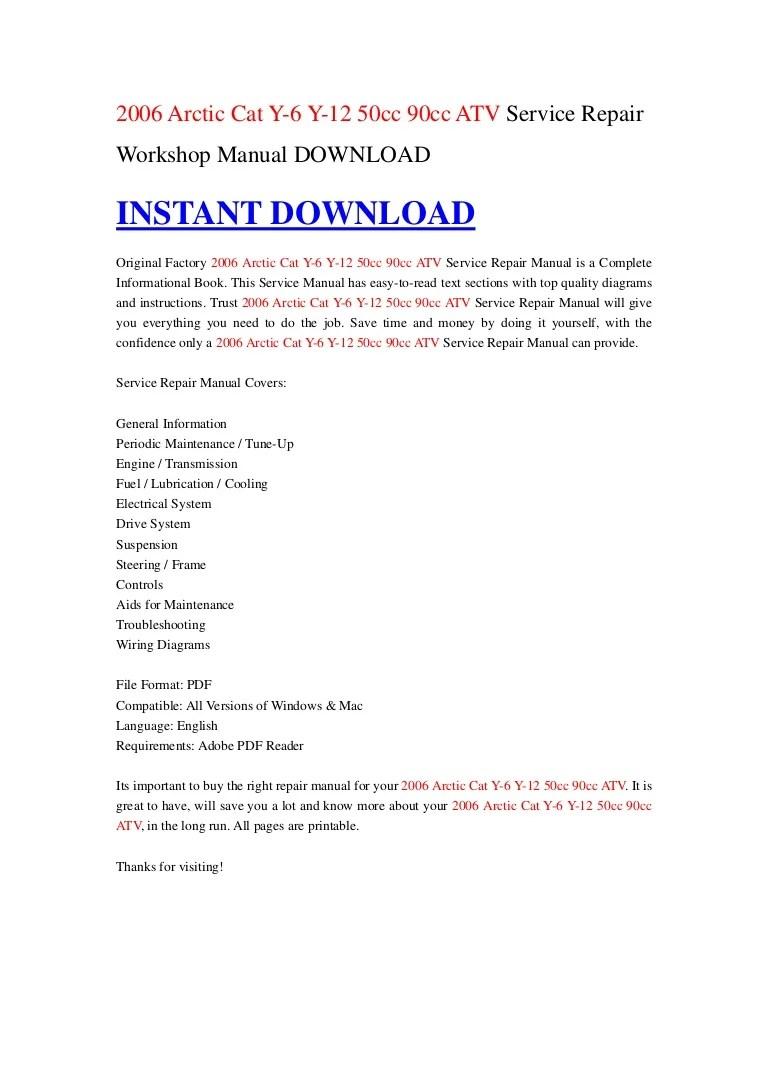 medium resolution of 2006 arctic cat y 6 y 12 50cc 90cc atv service repair workshop manual download