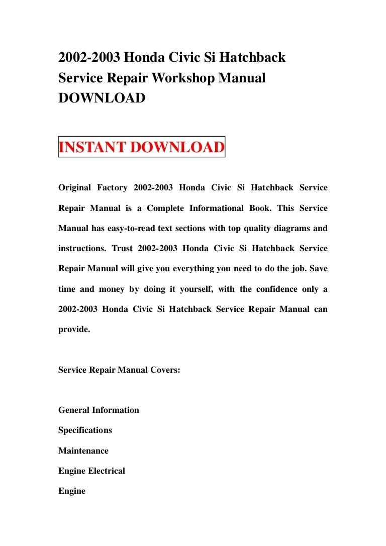 hight resolution of 2002 2003 honda civic si hatchback service repair workshop manual download