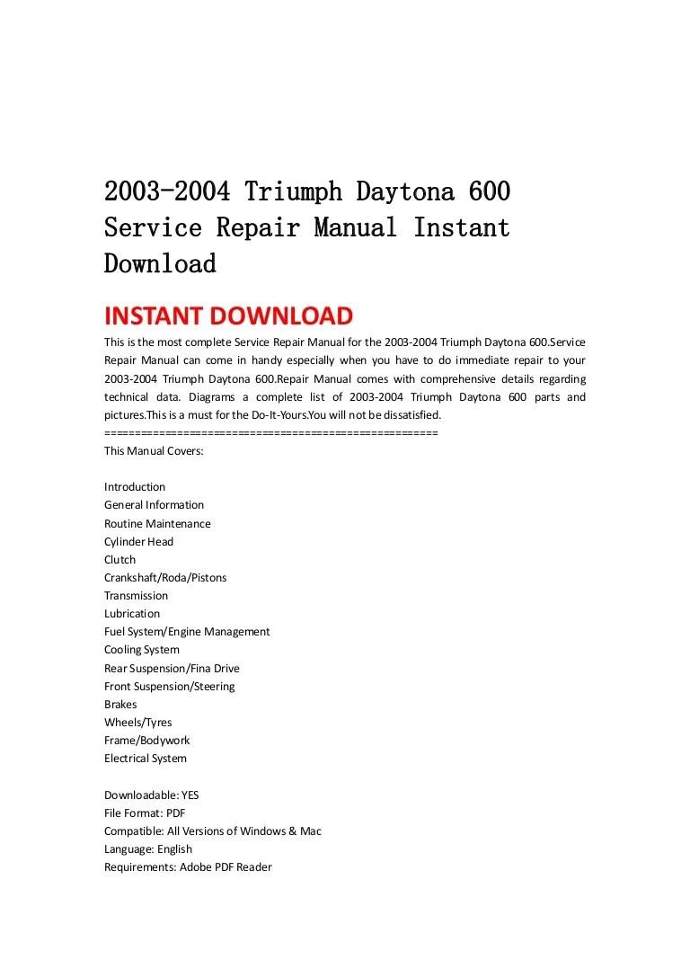 medium resolution of 2003 2004triumphdaytona600servicerepairmanualinstantdownload 130430060516 phpapp02 thumbnail 4 jpg cb 1367301952