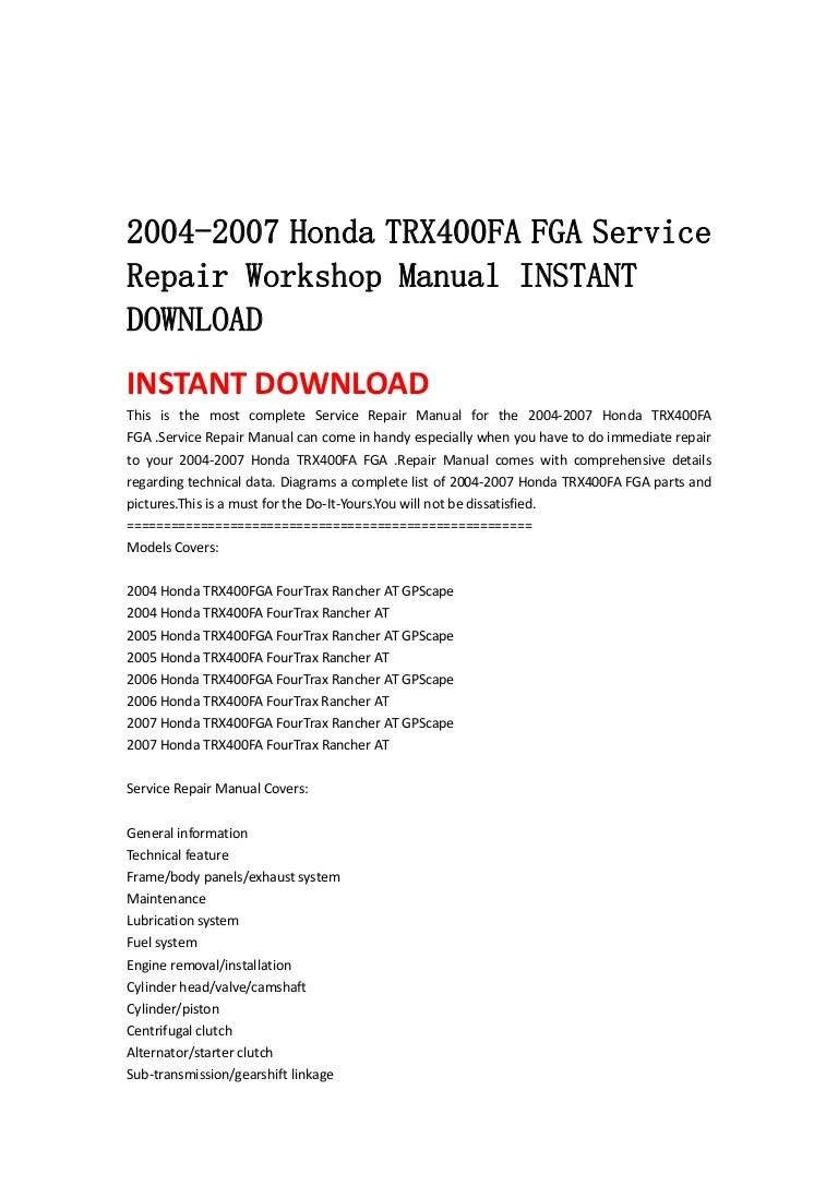 hight resolution of 2004 2007 honda trx400 fa fga service repair workshop manual instant download