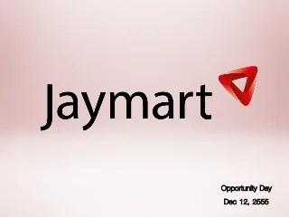 Jmart : Opp day Dec 12, 2012