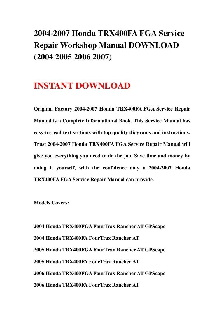 medium resolution of 2004 2007 honda trx400fa fga service repair workshop manual download 2004 2005 2006 2007