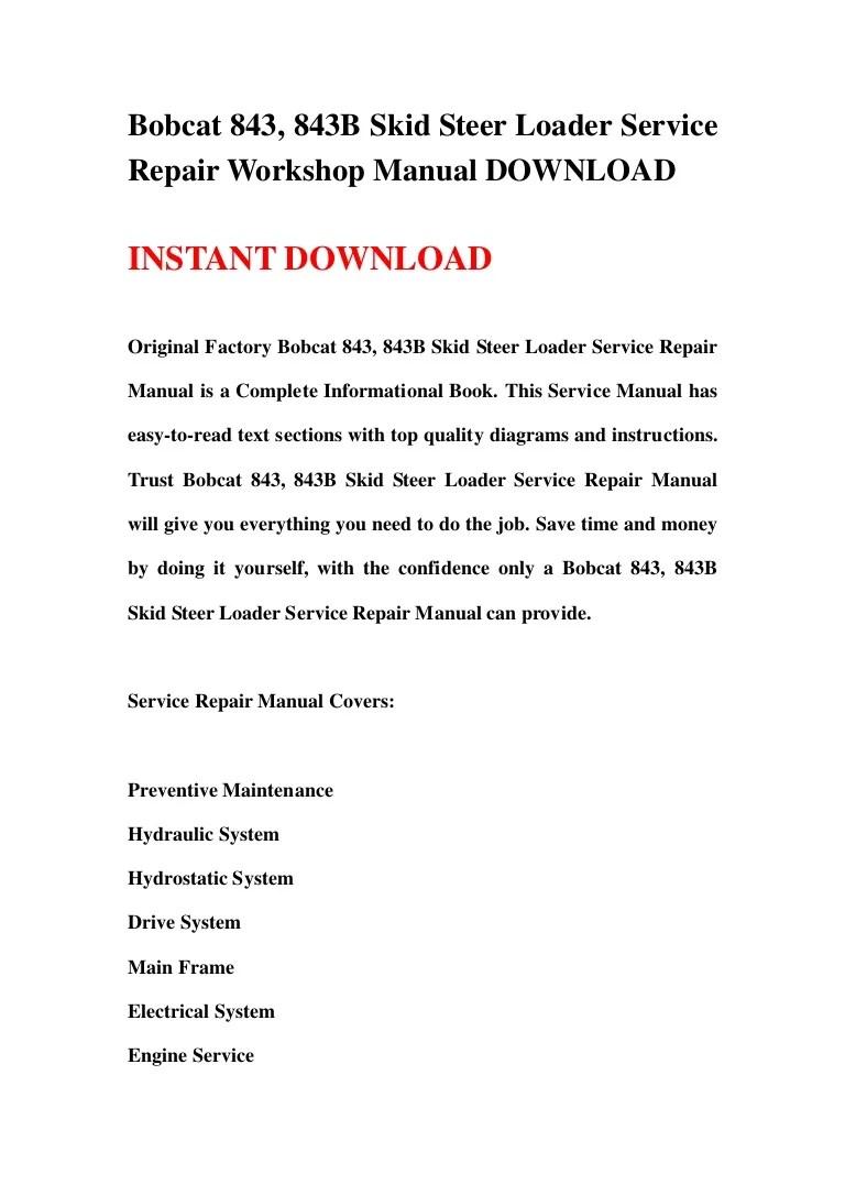 medium resolution of bobcat 843 843b skid steer loader service repair workshop manual dow rh slideshare net 763 bobcat