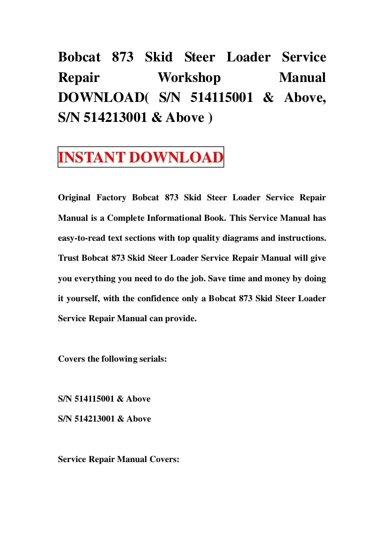 hight resolution of bobcat 873 skid steer loader service repair workshop manual download s n 514115001 above s n 514213001 above