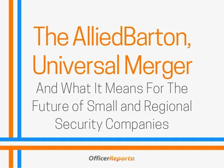 The AlliedBarton Universal Merger and What it Means for the Future