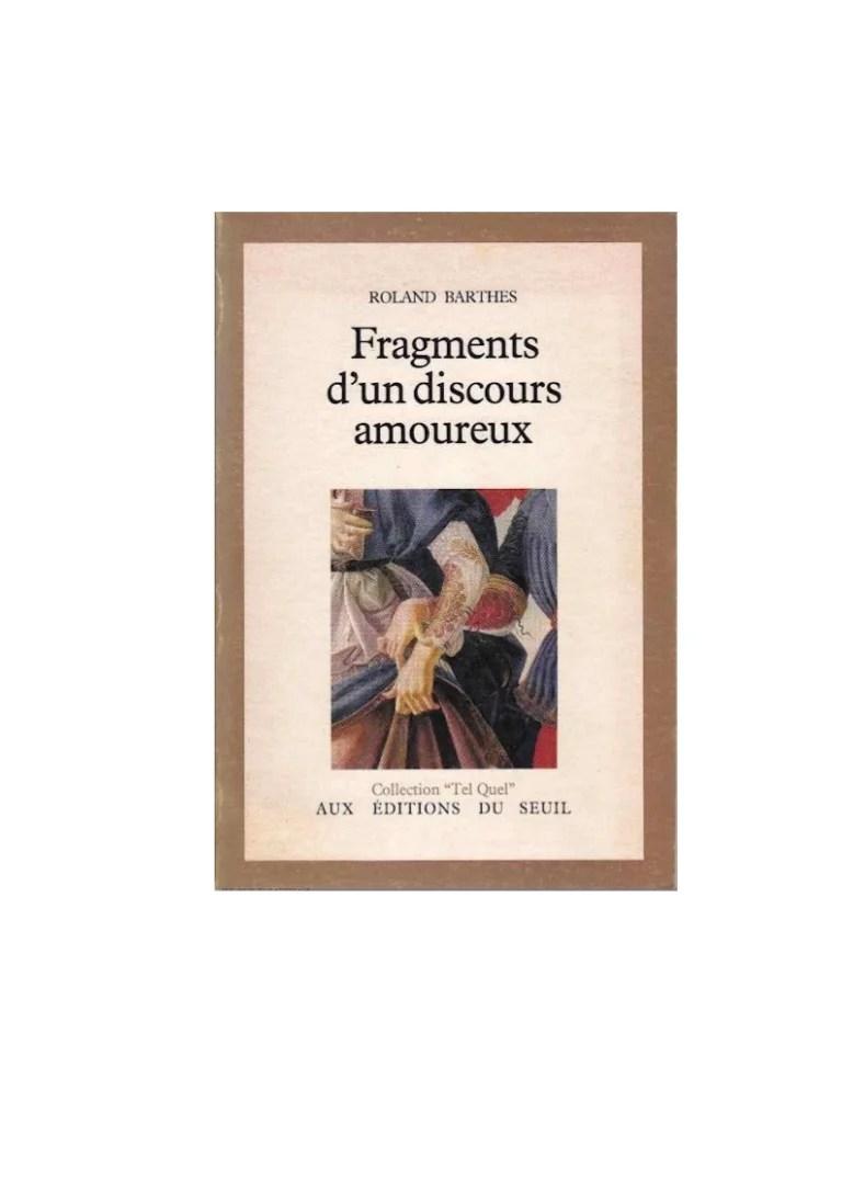 Roland Barthes Fragments D'un Discours Amoureux : roland, barthes, fragments, discours, amoureux, Barthes, Fragments, Discours, Amoureux
