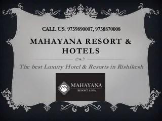 Best Luxury Hotel & Resorts with Spa Near Neelkanth Road Rishikesh - Mahayana Riverside Resort & Spa