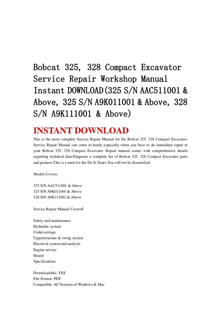 medium resolution of bobcat 325 328 compact excavator service repair workshop manual instant download 325 sn aac511001 above 325 sn a9 k011001 above 328 sn a9k111001