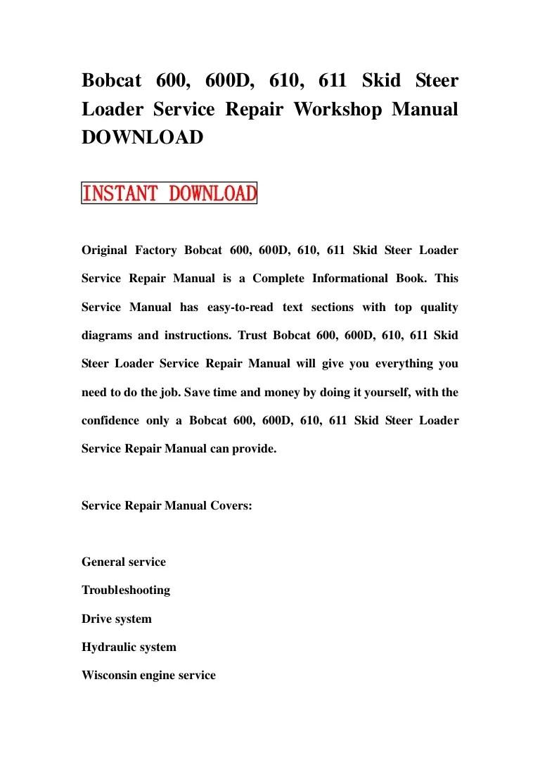 medium resolution of bobcat 600 600 d 610 611 skid steer loader service repair workshop manual download