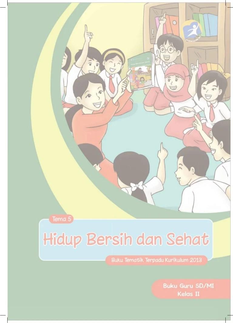 Kunci Jawaban Tema 4 Kelas 2 Hidup Bersih Dan Sehat : kunci, jawaban, kelas, hidup, bersih, sehat, Pegangan-guru-sd-kelas-2-tema-5-hidup-bersih-dan-sehat