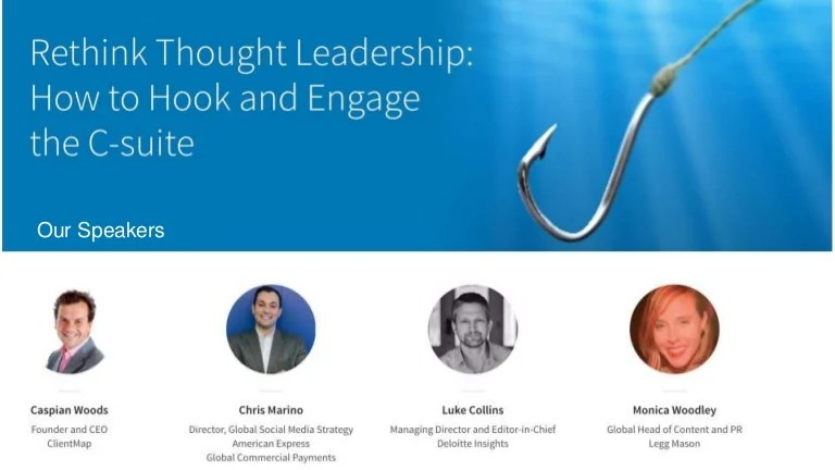 Rethink Thought Leadership How To Hook And Engage The C Suite